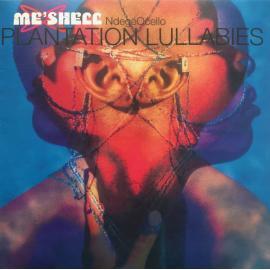Plantation Lullabies - Me'Shell NdegéOcello
