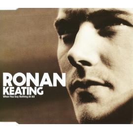 When You Say Nothing At All - Ronan Keating