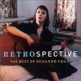 Retrospective: The Best Of Suzanne Vega - Suzanne Vega