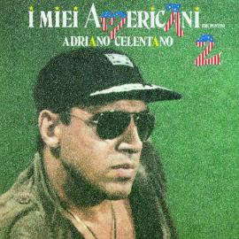 I Miei Americani (Tre Puntini) 2 - Adriano Celentano