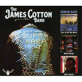 Live And On The Move / High Energy / 100% Cotton - The James Cotton Band