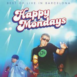 Best Of Live In Barcelona - Happy Mondays