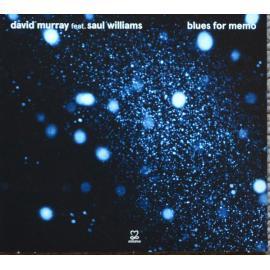 Blues For Memo  - David Murray