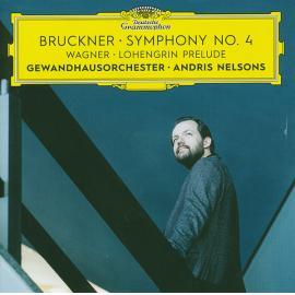 Bruckner • Symphony No. 4   Wagner • Lohengrin Prelude - Anton Bruckner