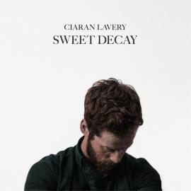 Sweet Decay - Ciaran Lavery