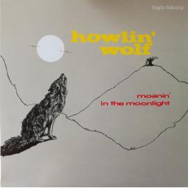 Moanin' In The Moonlight - Howlin' Wolf