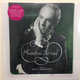 Phantom Thread - Original Motion Picture Soundtrack - Jonny Greenwood