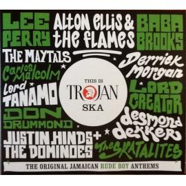 This Is Trojan Ska (The Original Jamaican Rude Boy Anthems) - Various Production