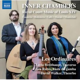 Inner Chambers: Royal Court Music Of Louis XIV - François Couperin