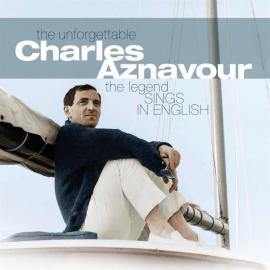 The Legend Sings in English - Charles Aznavour