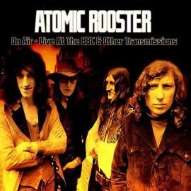 On Air - Live At The BBC & Other Transmissions - Atomic Rooster