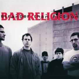 Stranger Than Fiction - Bad Religion