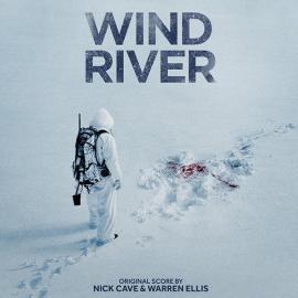 Wind River Original Score - Nick Cave & Warren Ellis