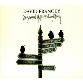 The Broken Heart Of Everything - David Francey