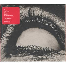 Pinned - A Place To Bury Strangers