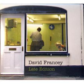 Late Edition - David Francey