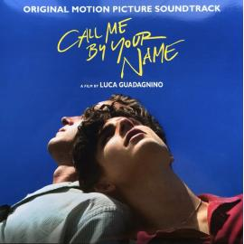 Call Me By Your Name (Original Motion Picture Soundtrack) - Various Production