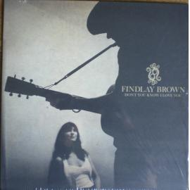 Don't You Know I Love You - Findlay Brown