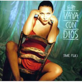 Time Flies - Vaya Con Dios