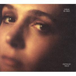 Depth of Field - Sarah Blasko