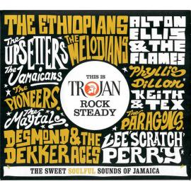 This Is Trojan Rock Steady (The Sweet Soulful Sounds Of Jamaica) - Various Production