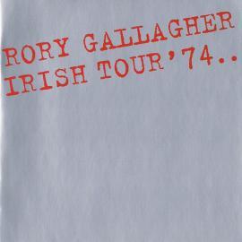 Irish Tour '74 - Rory Gallagher