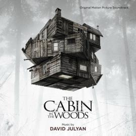 The Cabin In The Woods (Original Motion Picture Soundtrack) - David Julyan