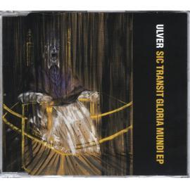 Sic Transit Gloria Mundi EP - Ulver
