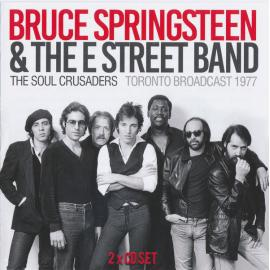 The Soul Crusaders - Bruce Springsteen & The E-Street Band