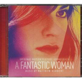 A Fantastic Woman (Original Motion Picture Soundtrack) - Matthew Herbert
