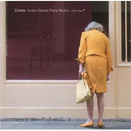 Avant-Garde Party Music - Cortex