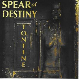 Tontine - Spear Of Destiny