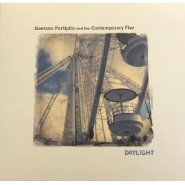 Daylight - Gaetano Partipilo And The Contemporary Five