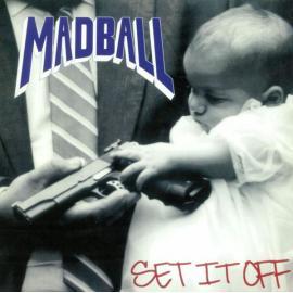 Set It Off - Madball