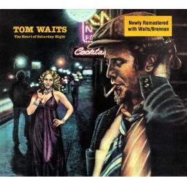 The Heart Of Saturday Night - Tom Waits