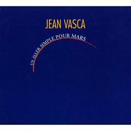 Un Aller Simple Pour Mars - Jean Vasca