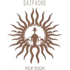 Tick Tock - Gazpacho