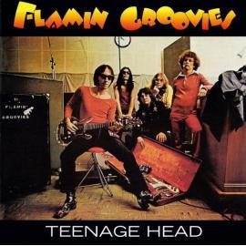 Teenage Head - The Flamin' Groovies