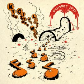 Gumboot Soup - King Gizzard And The Lizard Wizard