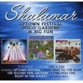 Uptown Festival / Disco Gardens / Big Fun - Shalamar