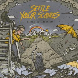 Better Luck Tomorrow - Settle Your Scores