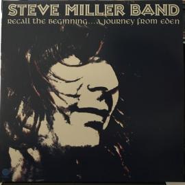 Recall The Beginning... A Journey From Eden - Steve Miller Band