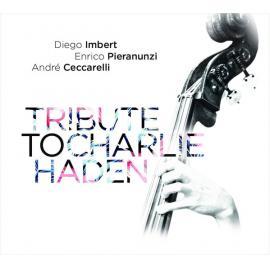 Tribute To Charlie Haden - Diego Imbert
