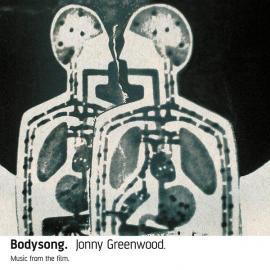 Bodysong - Jonny Greenwood