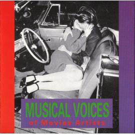 The Musical Voices Of Movies Artists - Various Production