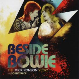 Beside Bowie: The Mick Ronson Story The Soundtrack - Various Production