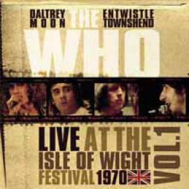 Live At The Isle Of Wight Festival 1970 Vol.1 - The Who
