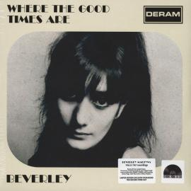 Where The Good Times Are - Beverley Martyn
