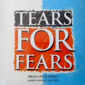Head Over Heels (Mark Barrott Remixes) - Tears For Fears