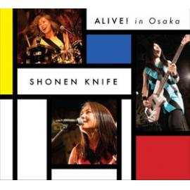 Alive! In Osaka - Shonen Knife